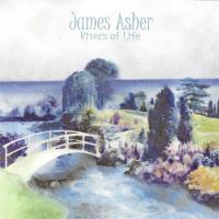 Rivers of Life [CD] Asher, James