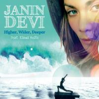 Higher, Wider, Deeper [CD] Janin Devi