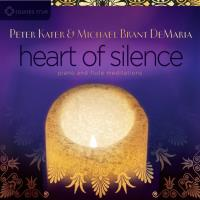 Heart of Silence [CD] Kater, Peter & DeMaria, Brent
