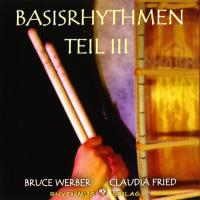Basisrhythmen Teil 3 [CD] Werber, Bruce & Fried, Claudia
