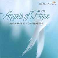 Angels Of Hope - An Angelic Compilation [CD] V. A. (Real Music)