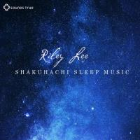 Shakuhachi Sleep Music [CD] Lee, Riley