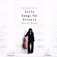 Cello Songs for Silence [CD] Bauer, Andrea