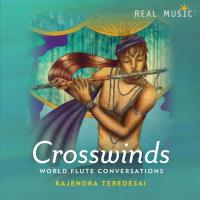 Crosswinds - World Flute Conversation (CD) Teredesai, Rajendra
