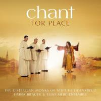 Chant for Peace [CD] Zisterzienser Mönche & Timna Brauer & Elisa Meiri Ensemble