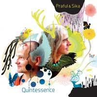 Quintessence [CD] Praful & Sika