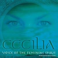 A Tribute to Cecilia: Voice of the Feminine Spirit [CD] Cecilia (Coverversion, performed by Maire Ryham)