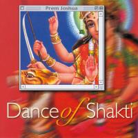 Dance of Shakti [CD] Prem Joshua