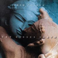 Sky Kisses Earth [CD] Prem Joshua