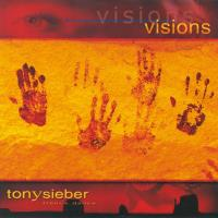 Visions* Sieber, Tony