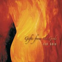 Gifts from the Gods [CD] Gold, Ela