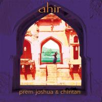 Ahir [CD] Prem Joshua & Chintan