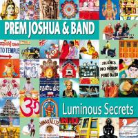 Luminous Secrets [CD] Prem Joshua