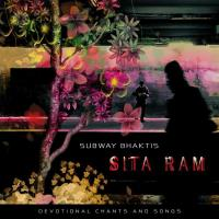 Sita Ram [CD] Subway Bhaktis