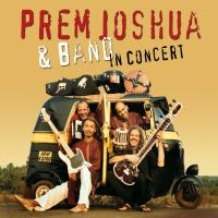 In Concert [CD] Prem Joshua