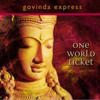 One World Ticket [CD] Govinda Express