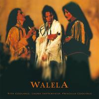 Walela [CD] Coolidge, Rita & Satterfield, Laura & Coolidge, Priscilla