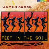 Feet in the Soil [CD] Asher, James