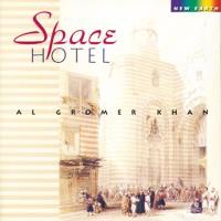 Space Hotel [CD] Gromer Khan, Al