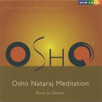 Nataraj (Music by Deuter) (CD) Osho Active Meditation