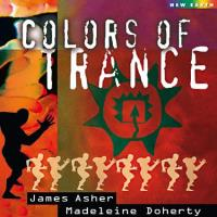 Colors of Trance [CD] Asher, James & Doherty, Madeleine