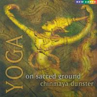 Yoga - On Sacred Ground (CD) Chinmaya Dunster
