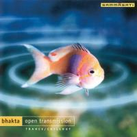 Open Transmission [CD] Bhakta