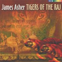 Tigers of the Raj [CD] Asher, James
