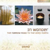 In Wonder - The Narrow Road to the Deep (CD) Music from the World of Osho