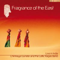 Fragrance of the East (CD) Chinmaya Dunster and The Celtic Ragas Band