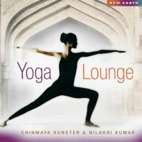 Yoga Lounge (CD) Chinmaya Dunster & Niladri Kumar