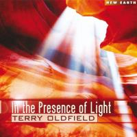 In the Presence of Light (CD) Oldfield, Terry