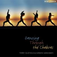 Dancing Through the Chakras [CD] Oldfield, Terry & Soraya