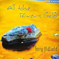 All the Rivers Gold (CD) Oldfield, Terry