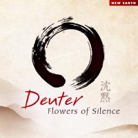 Flowers of Silence [CD] Deuter