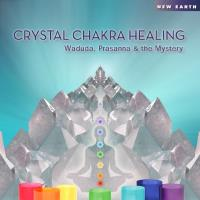Crystal Chakra Healing [CD] Waduda & Prasana & the Mystery