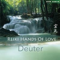 Reiki Hands of Love [CD] Deuter