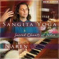 Sangita Yoga - Sacred Chants of India [CD] Naren