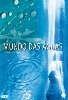 Mundo Das Aguas (World of Waters) [DVD] Cechelero, Andrey