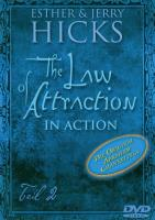 The Law of Attraction in Action - Teil 2 [DVD] Hicks, Esther & Jerry