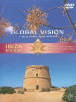 Global Vision IBIZA - EIVISSA Vol. 1 [DVD] V. A. (Blue Flame)