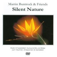 Silent Nature (DVD) Buntrock, Martin & Friends