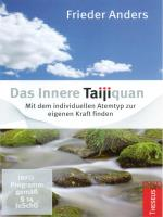 Das Innere Taijiquan (2DVDs) Anders, Frieder