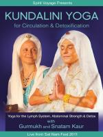Kundalini Yoga for Circulation and Detoxification (DVD) Gurmukh & Snatam Kaur