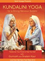 Kundalini Yoga for a Strong Nervous System [DVD] Gurmukh & Snatam Kaur