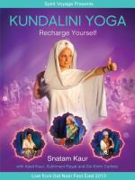 Kundalini Yoga: Recharge Yourself [DVD] Snatam Kaur