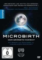 Microbirth - Der größte Moment [DVD] Carter, Sue Prof.