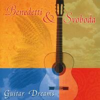 Guitar Dreams [CD] Benedetti & Svoboda
