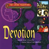 Devotion - Music & Chants from Great Religions [CD] Bhattacharya