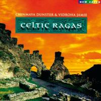 Celtic Ragas [CD] Chinmaya Dunster & Vidroha Jamie